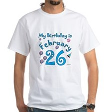 February 26th Birthday Shirt