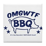 OMGWTFBBQ Tile Coaster