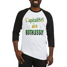 Capitalists Do It... Baseball Jersey