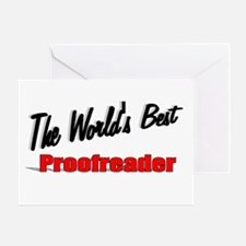 """The World's Best Proofreader"" Greeting Card"