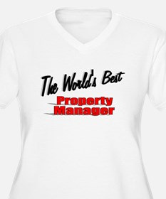 """""""The World's Best Property Manager"""" T-Shirt"""