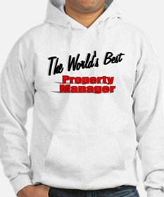 """The World's Best Property Manager"" Jumper Hoody"