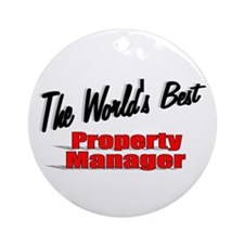 """""""The World's Best Property Manager"""" Ornament (Roun"""