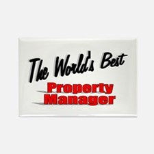 """The World's Best Property Manager"" Rectangle Magn"