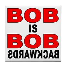 BOB IS BOB Tile Coaster