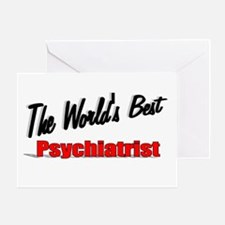 """The World's Best Psychiatrist"" Greeting Card"