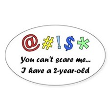 """""""I have a 2 year old"""" Oval Decal"""