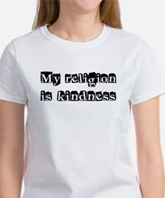 My Religion Is Kindness Shirt Women's T-Shirt