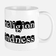 My Religion Is Kindness Shirt Mug