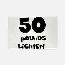 50 Pounds Lighter Rectangle Magnet