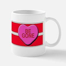 Be Gone Mug