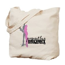 Pregnant by a Roughneck Tote Bag