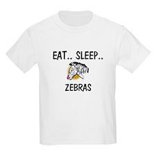 Eat ... Sleep ... ZEBRAS T-Shirt