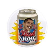 "Obama is BUSH Light 3.5"" Button"