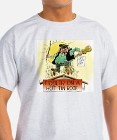 Fiddler Hot Tin Roof T-Shirt