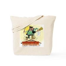 Fiddler Hot Tin Roof Tote Bag