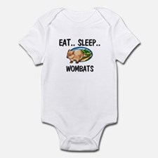 Eat ... Sleep ... WOMBATS Infant Bodysuit