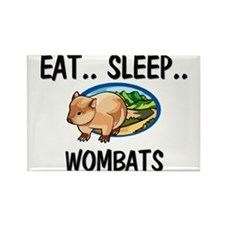 Eat ... Sleep ... WOMBATS Rectangle Magnet