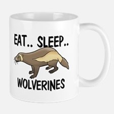 Eat ... Sleep ... WOLVERINES Mug