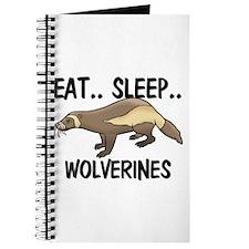 Eat ... Sleep ... WOLVERINES Journal