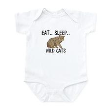 Eat ... Sleep ... WILD CATS Infant Bodysuit