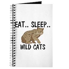 Eat ... Sleep ... WILD CATS Journal