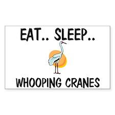 Eat ... Sleep ... WHOOPING CRANES Decal