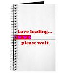 LOVE LOADING...PLEASE WAIT Journal