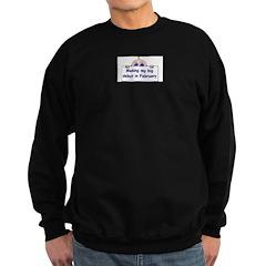 MAKING MY BIG DEBUT IN FEBRUA Sweatshirt