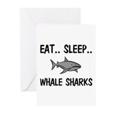 Eat ... Sleep ... WHALE SHARKS Greeting Cards (Pk