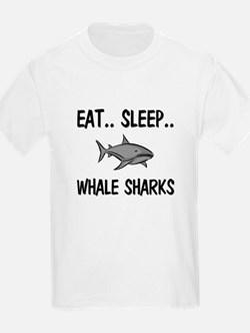 Eat ... Sleep ... WHALE SHARKS T-Shirt