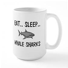 Eat ... Sleep ... WHALE SHARKS Mug