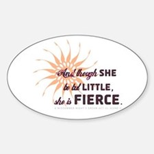 She is Fierce - Grunge Oval Decal