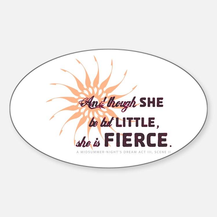 She is Fierce - Grunge Oval Decal