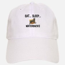Eat ... Sleep ... WATERBUCKS Baseball Baseball Cap