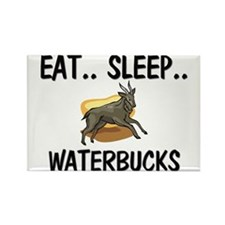 Eat ... Sleep ... WATERBUCKS Rectangle Magnet