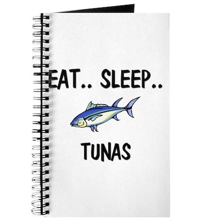 Eat ... Sleep ... TUNAS Journal