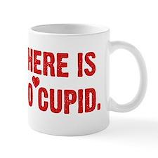 There is no Cupid Mug