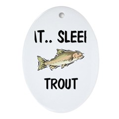 Eat ... Sleep ... TROUT Oval Ornament