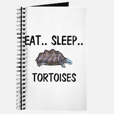 Eat ... Sleep ... TORTOISES Journal