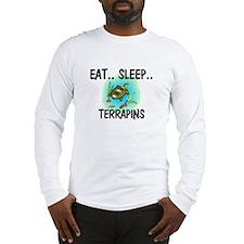 Eat ... Sleep ... TERRAPINS Long Sleeve T-Shirt