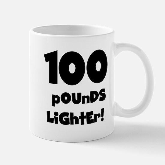 100 Pounds Lighter Mug