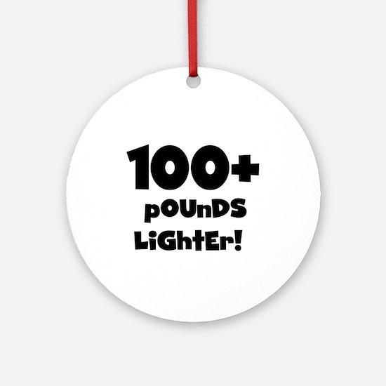 100 Plus Pounds Ornament (Round)