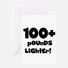 100 Plus Pounds Greeting Card