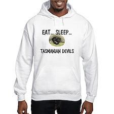 Eat ... Sleep ... TASMANIAN DEVILS Hoodie