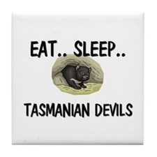 Eat ... Sleep ... TASMANIAN DEVILS Tile Coaster