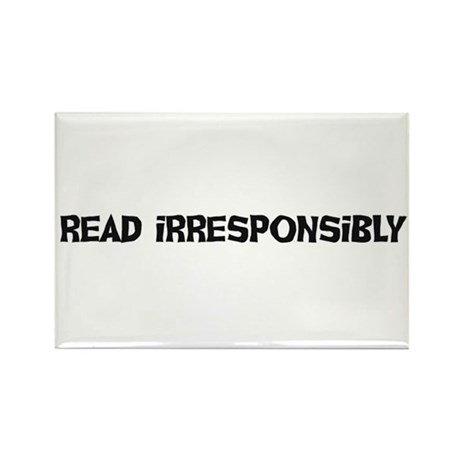 Read Irresponsibly Rectangle Magnet (10 pack)
