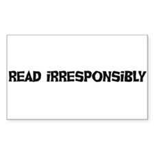 Read Irresponsibly Rectangle Decal