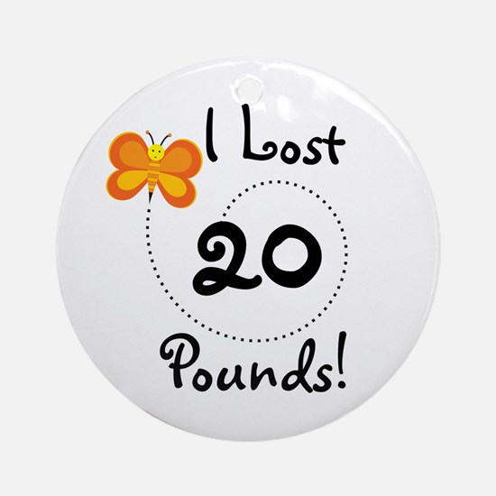 I Lost 20 Pounds Ornament (Round)