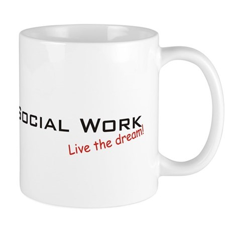 Social Work / Dream! Mug